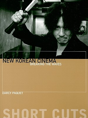 New Korean Cinema By Paquet, Darcy
